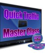 Quick Traffic Master Class