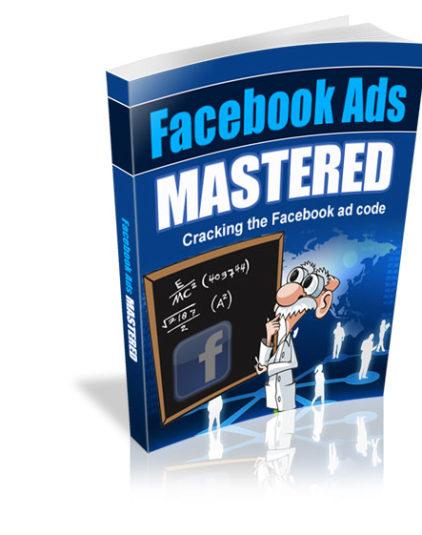 Facebook Ads Mastered