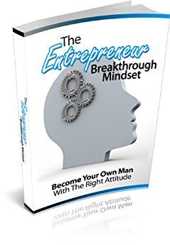 The Entrepreneur Breakthrough Mindset