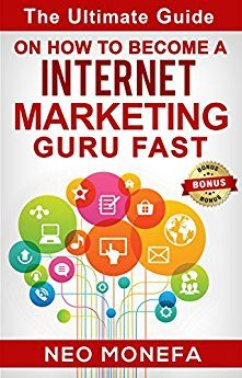 Become An Internet Marketing Guru