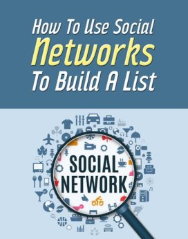 How To Use Social Networks To Build A List - PLR
