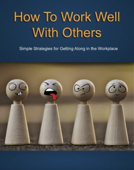 How to Work Well with Others - PLR
