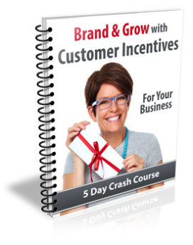 Brand & Grow With Customer Incentives PLR Newsletter