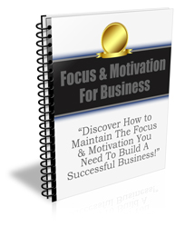 focus and motivation for business