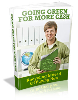 going green for more cash - up