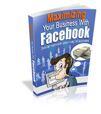 Maximizing Your Business with Facebook