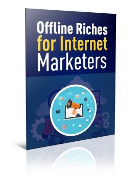 Offline Riches for Internet Marketers - PLR