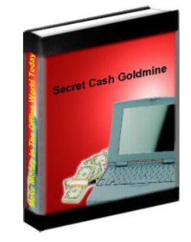 secret cash goldmine