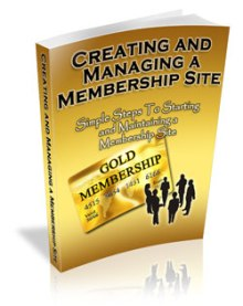 Creating And Managing A Membership Site
