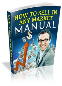 How To Sell In Any Market