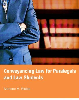 Conveyancing Law for Paralegals and Law Students