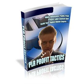 PLR Profit Tactics - PLR