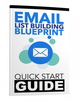 Email List Building Quick Start Guide