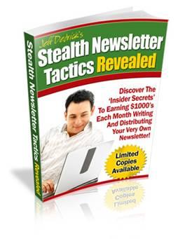 Stealth Newsletter Tactics Revealed