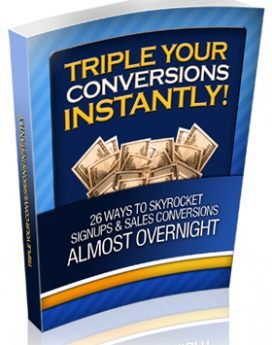 Triple Your Conversions Instantly! - PLR