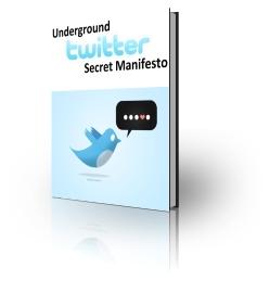 Underground Twitter Secret Manifesto (UPDATED VERSION)