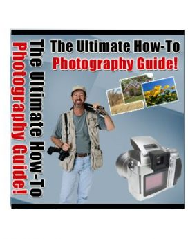 the ultimate how to photograph