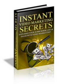 instant video marketing secr